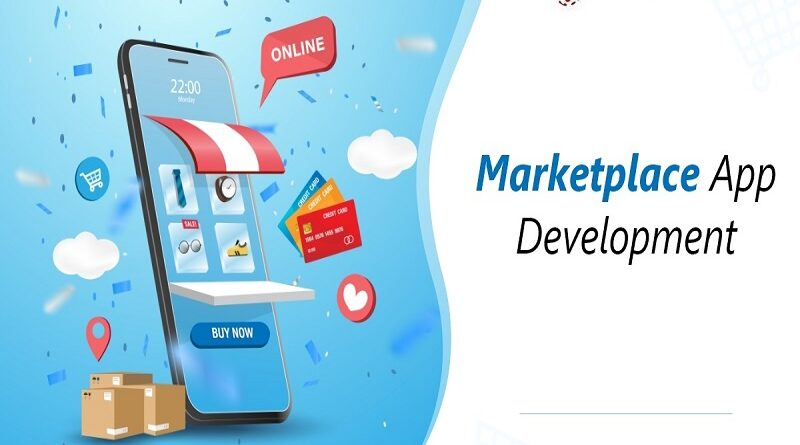 How To Rule With A Marketplace App Development?