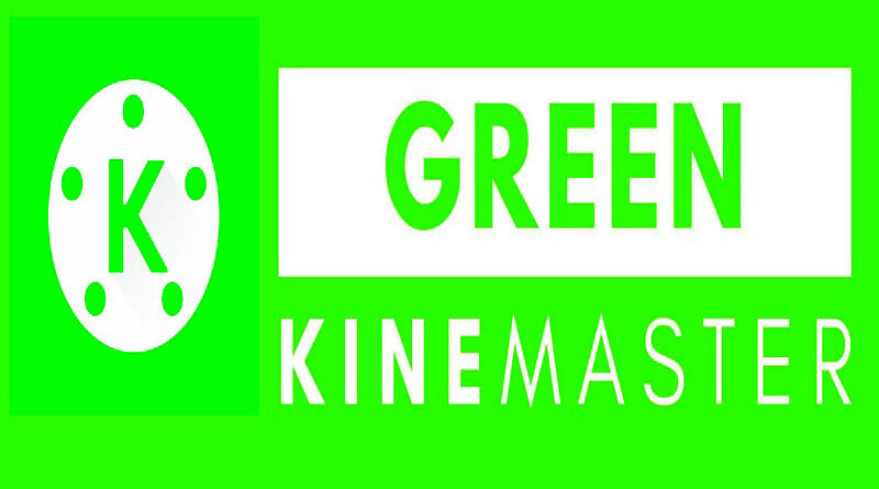 Green Kinemaster Pro APK 2021 For Android