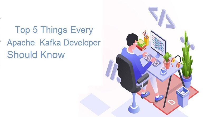 Apache Kafka Developer